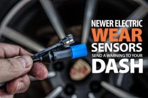 When to change brake pads, How long do brake pads last, brake sensor